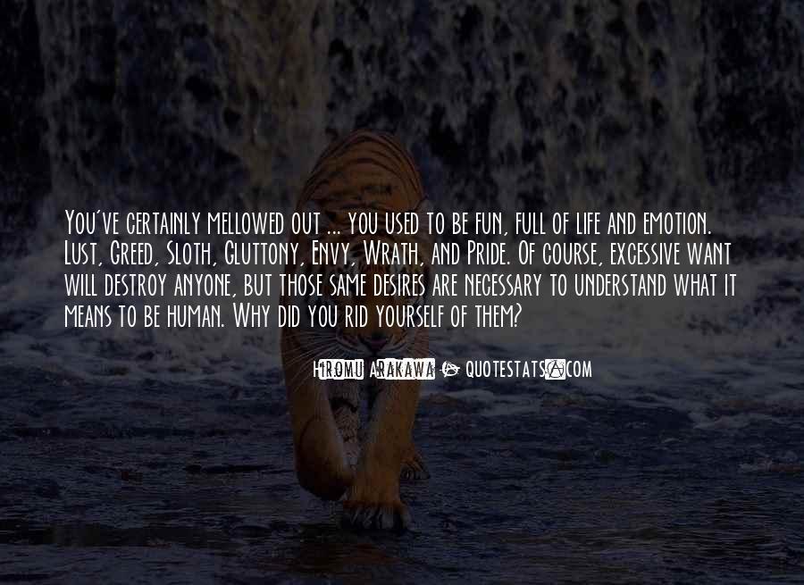 Human Desires Quotes #213954