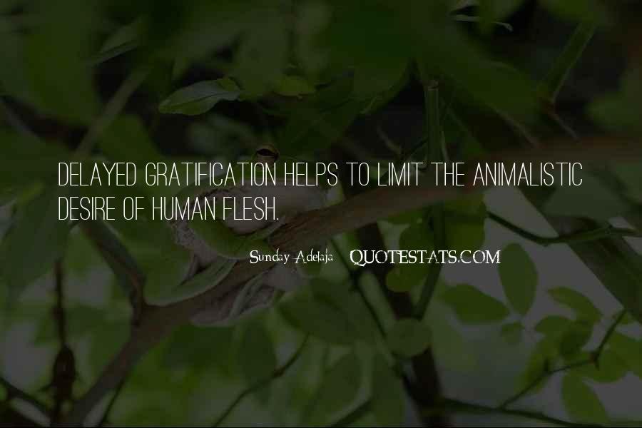 Human Desires Quotes #7598