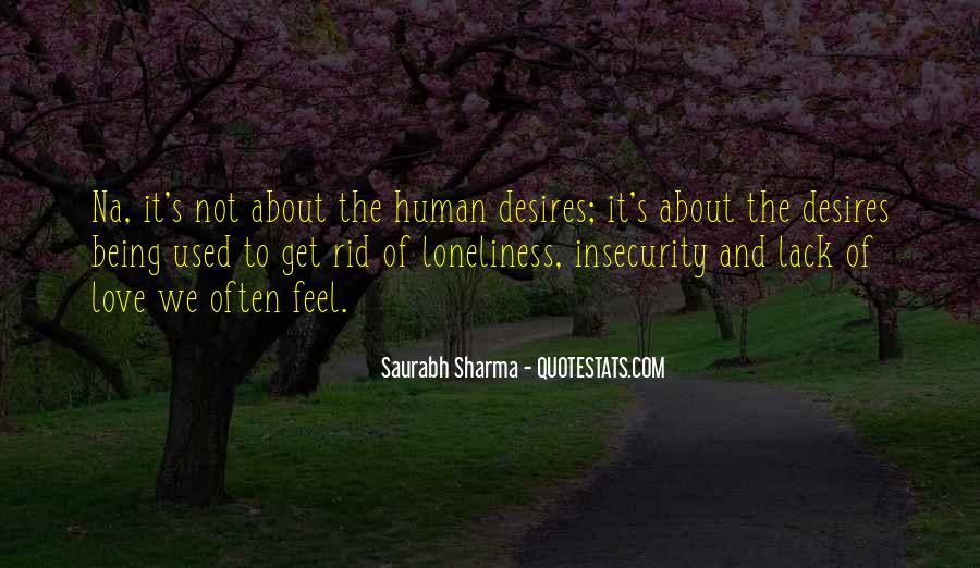Human Desires Quotes #826269