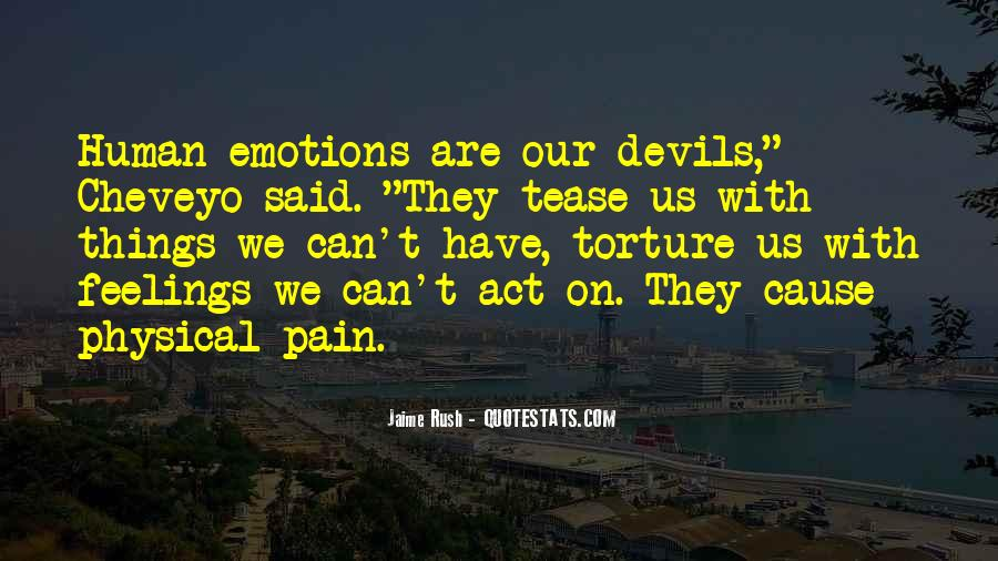Human Feelings And Emotions Quotes #1000111