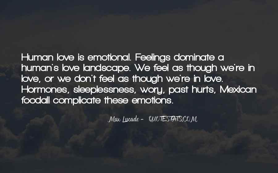 Human Feelings And Emotions Quotes #1060748