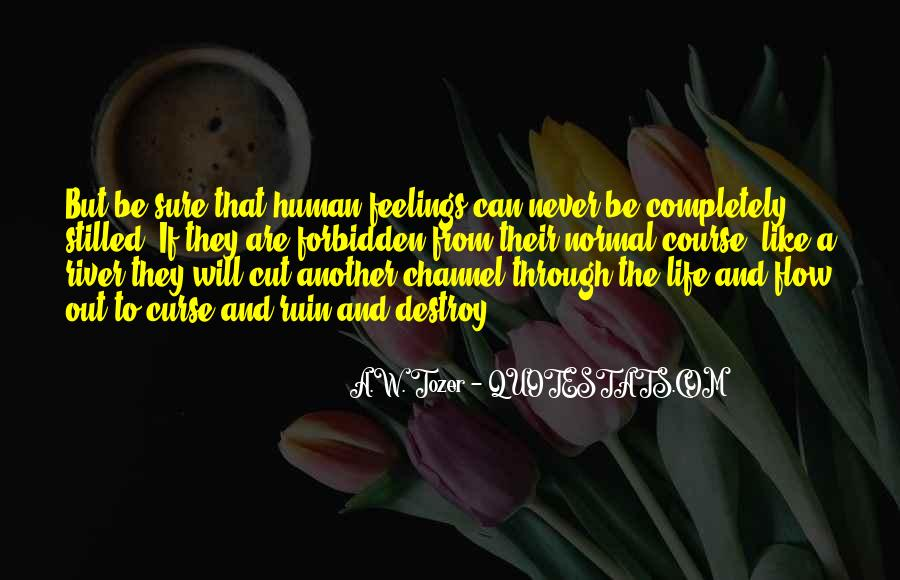 Human Feelings And Emotions Quotes #1400905