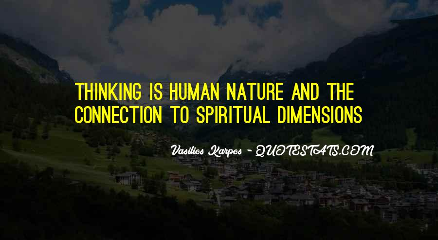 Human Nature Connection Quotes #1456397
