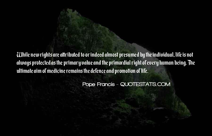 Human Right To Life Quotes #3788