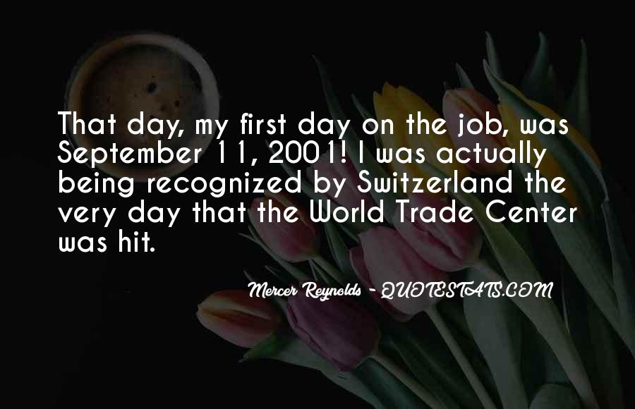 Quotes About First Day On The Job #1092806