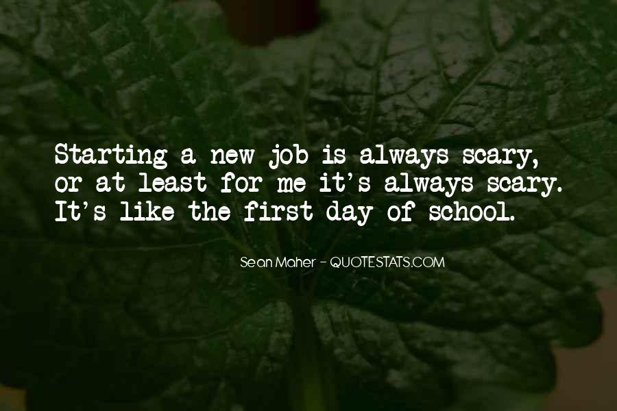 Quotes About First Day On The Job #1701536