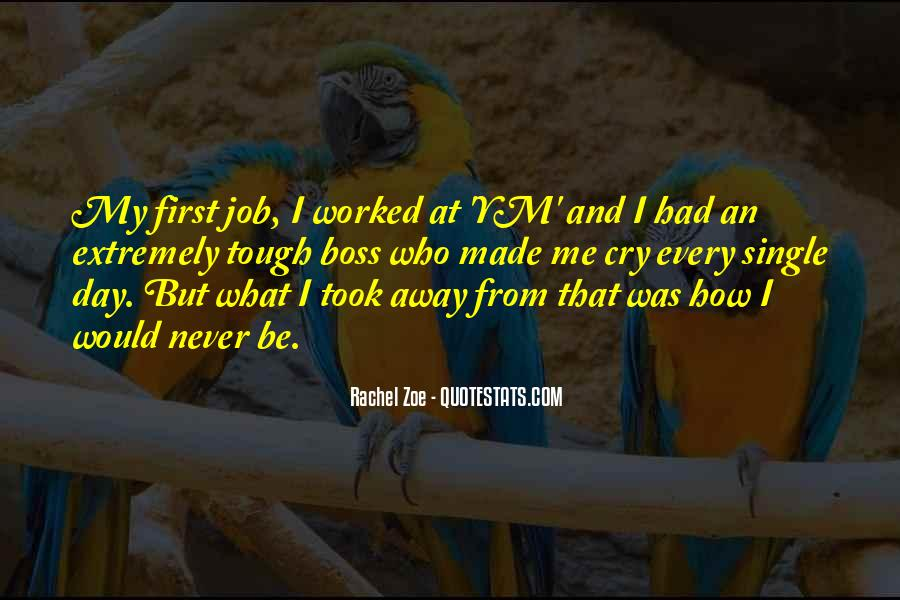 Quotes About First Day On The Job #210893