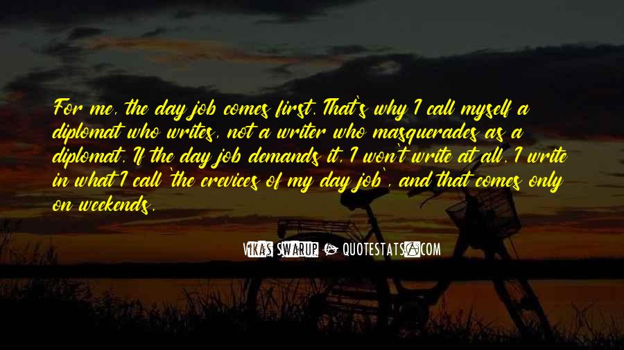 Quotes About First Day On The Job #697457