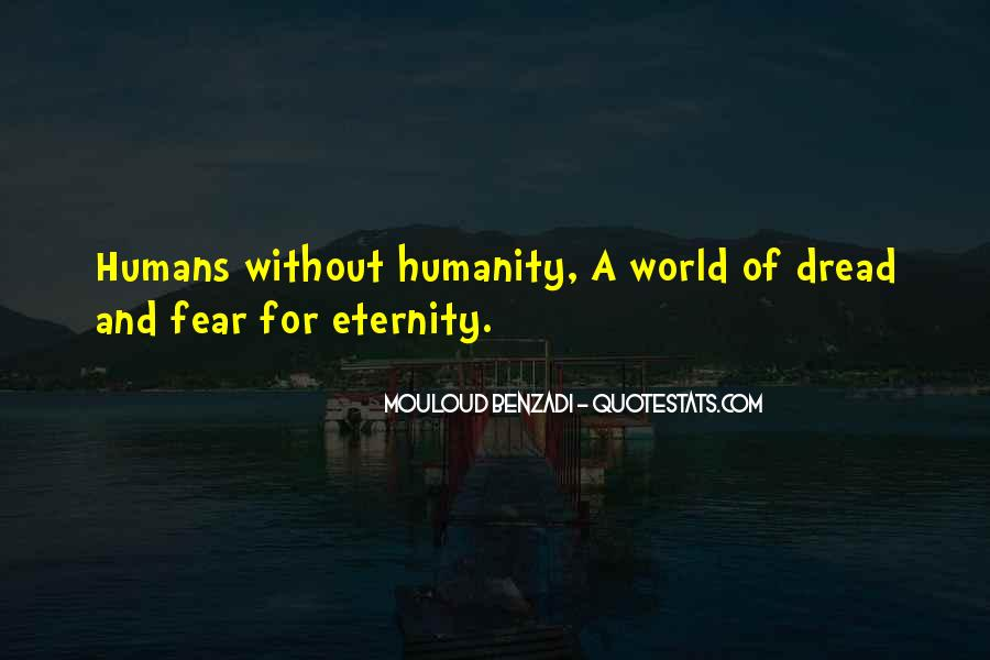 Humanity At Its Best Quotes #1271