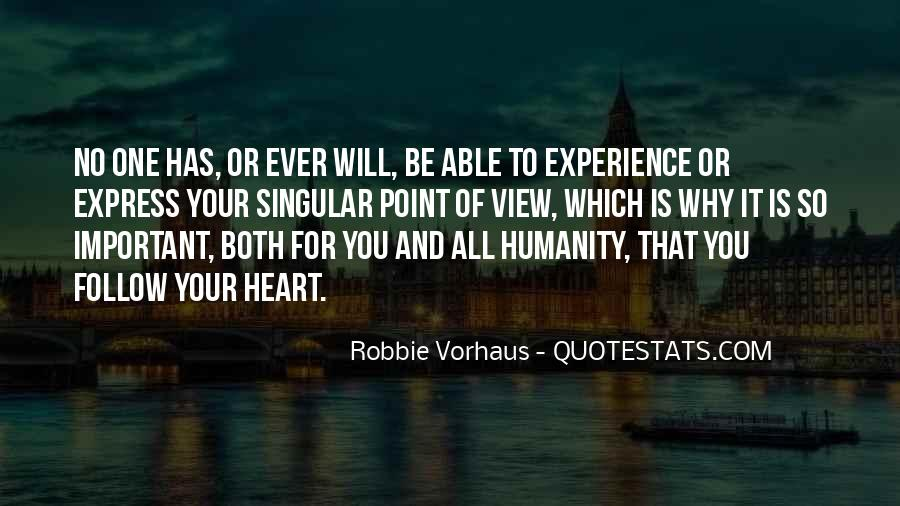 Humanity At Its Best Quotes #1360