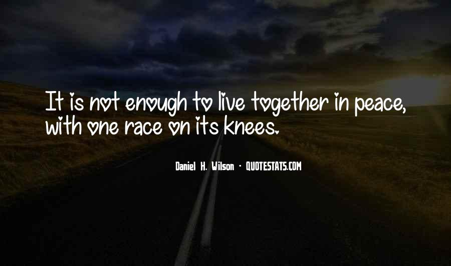 Humanity At Its Best Quotes #2742