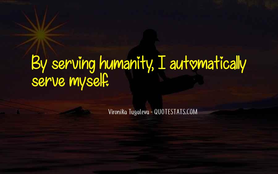 Humanity At Its Best Quotes #4437
