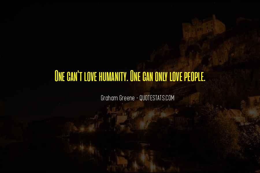Humanity At Its Best Quotes #5701