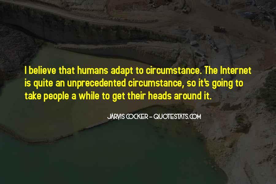 Humans Adapt Quotes #1293280