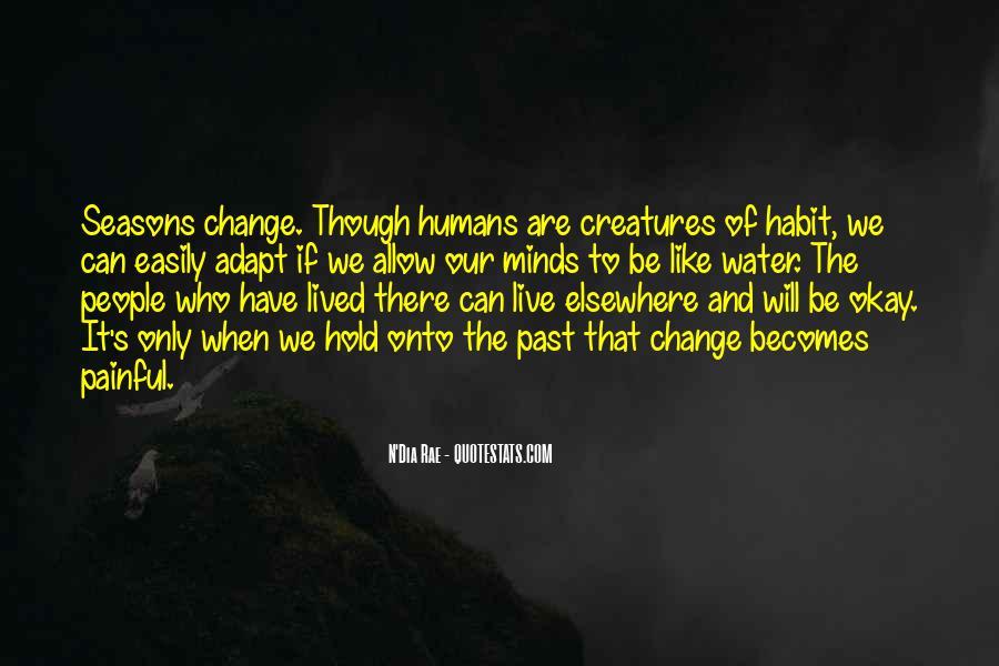 Humans Adapt Quotes #1690084