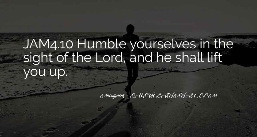 Humble Yourselves Quotes #450704