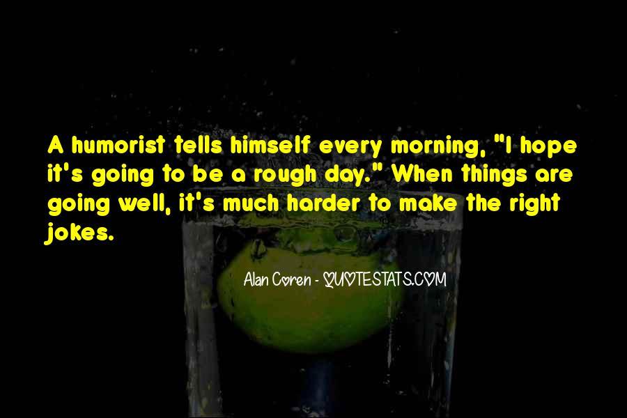 Humorist Quotes #1499518