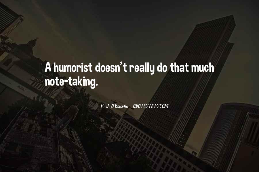 Humorist Quotes #613395