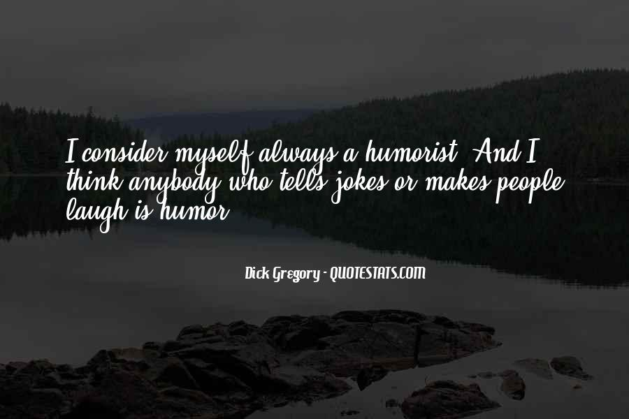 Humorist Quotes #726289