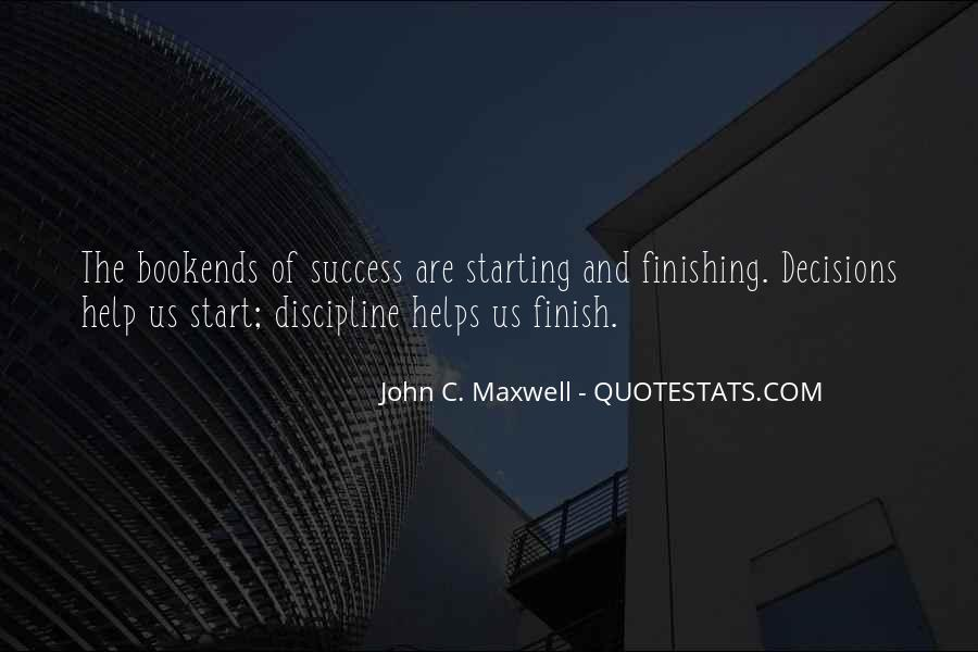 Quotes About Finishing What You Start #1195139