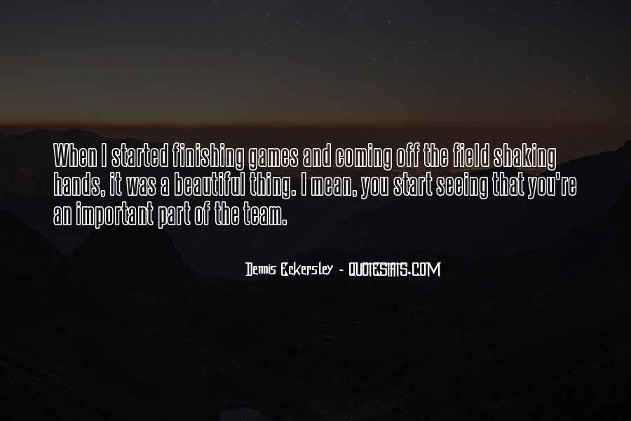 Quotes About Finishing What You Start #1351903