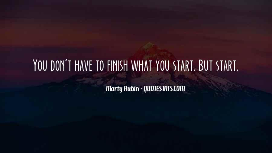 Quotes About Finishing What You Start #398015