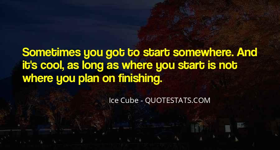 Quotes About Finishing What You Start #796358