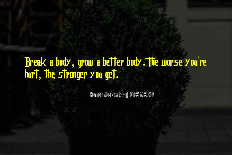 Hurt Before Quotes #15315