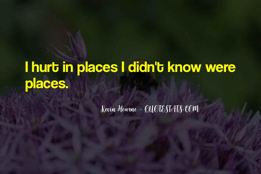 Hurt Before Quotes #7405