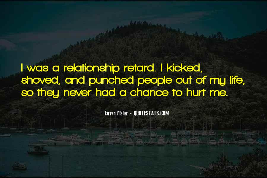 Hurt From Relationship Quotes #508497