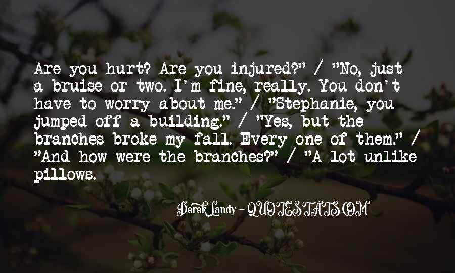Hurt Or Injured Quotes #1753918