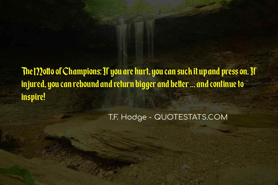 Hurt Or Injured Quotes #945297