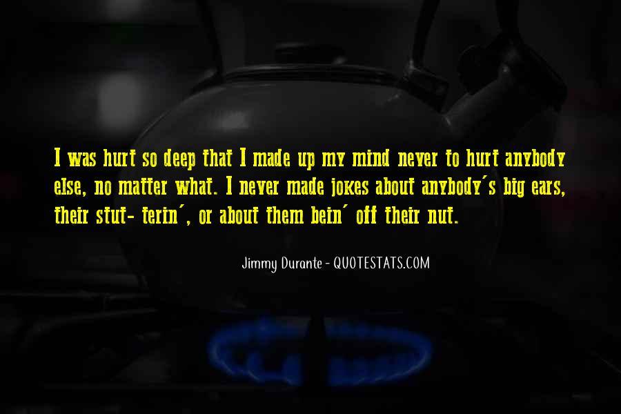Hurt So Deep Quotes #1188973