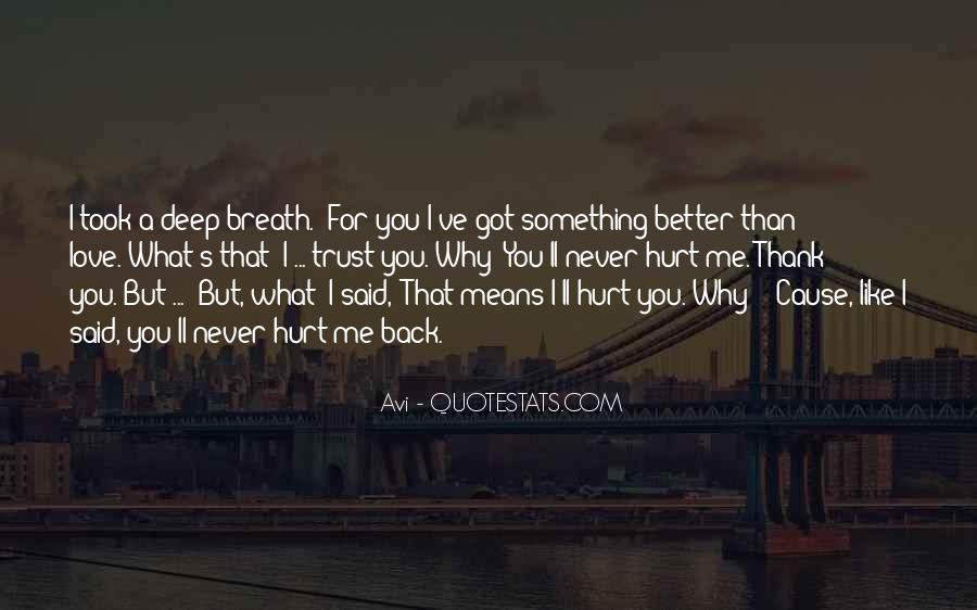 Hurt So Deep Quotes #1199124