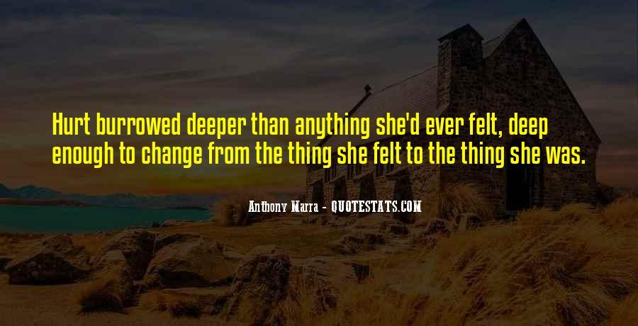 Hurt So Deep Quotes #1259049
