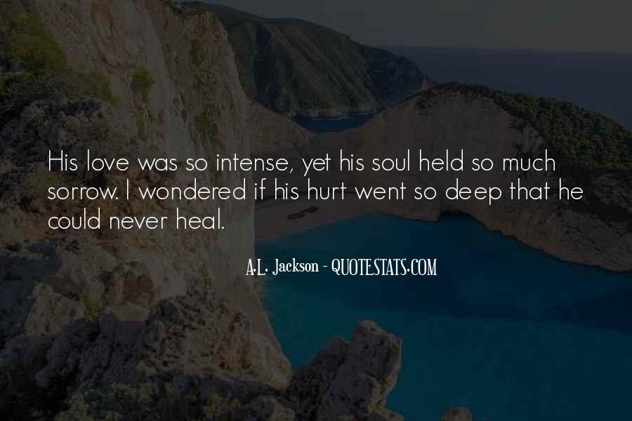Hurt So Deep Quotes #1877916