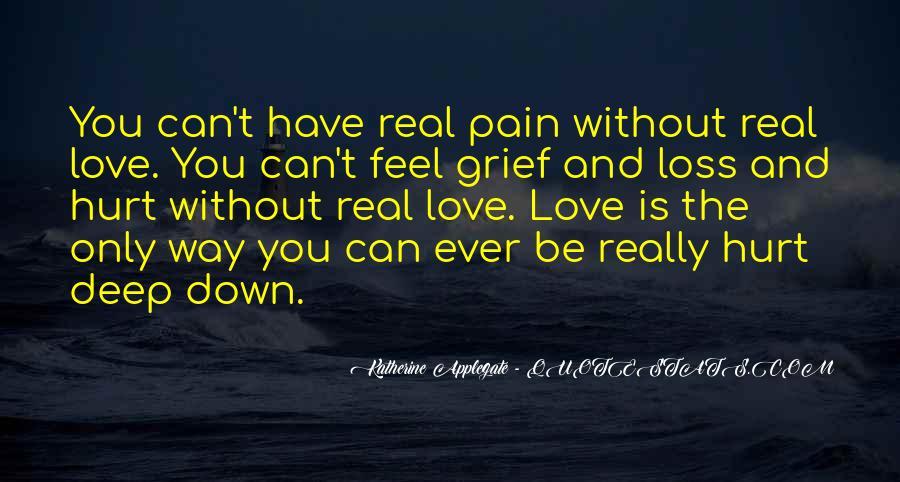 Hurt So Deep Quotes #519571