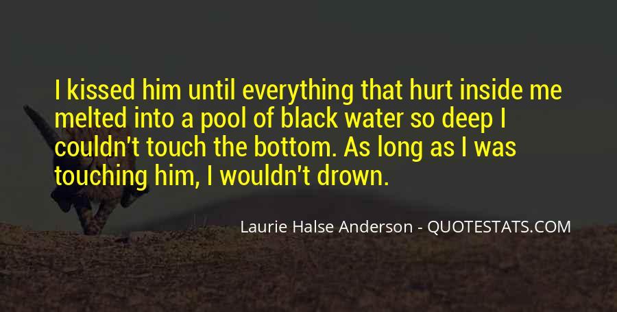 Hurt So Deep Quotes #655205