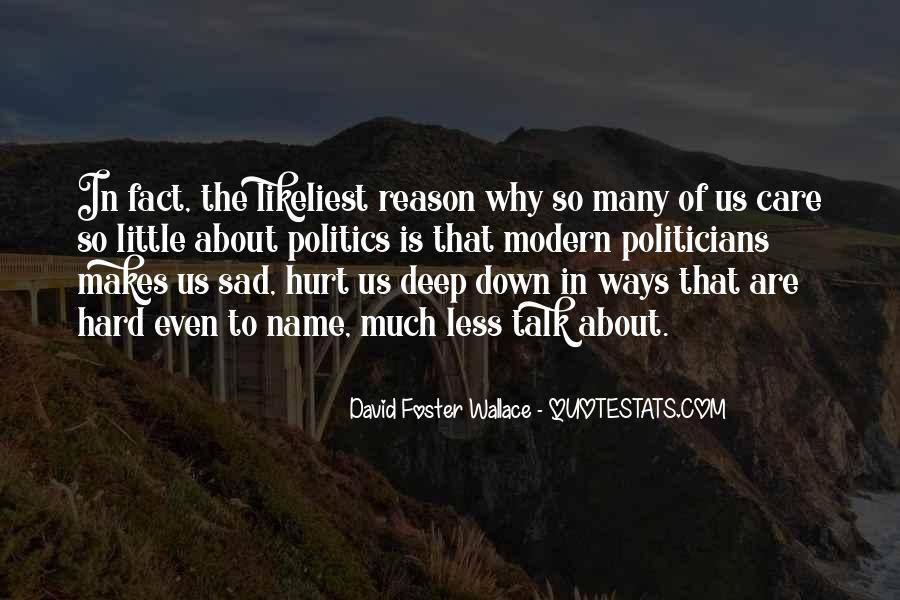 Hurt So Deep Quotes #816868