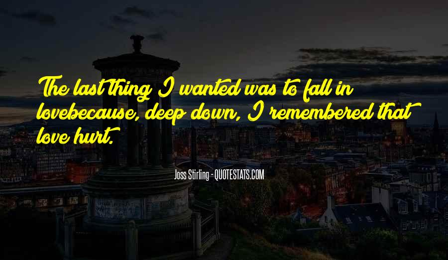 Hurt So Deep Quotes #887591