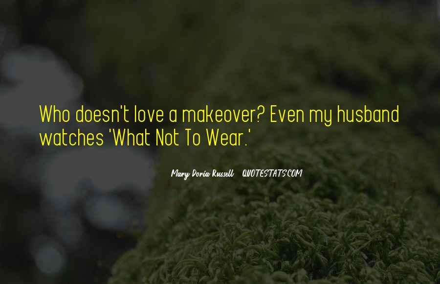 Husband Doesn't Love Me Quotes #189766