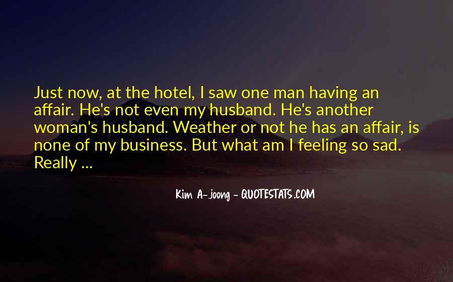 Husband Having An Affair Quotes #337863