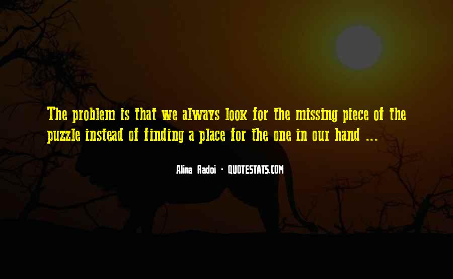 Quotes About Finding Your Missing Piece #413783