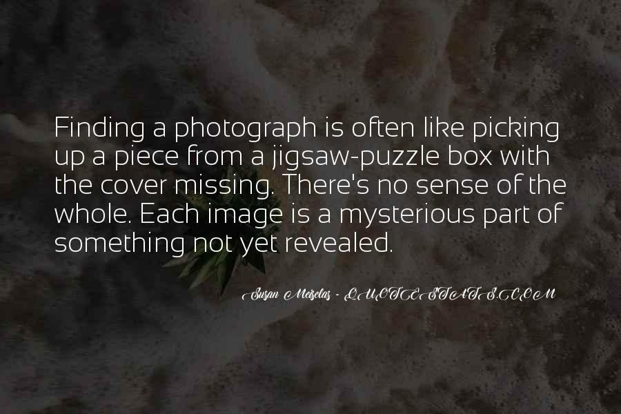 Quotes About Finding Your Missing Piece #528532