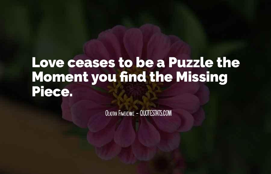 Quotes About Finding Your Missing Piece #931634