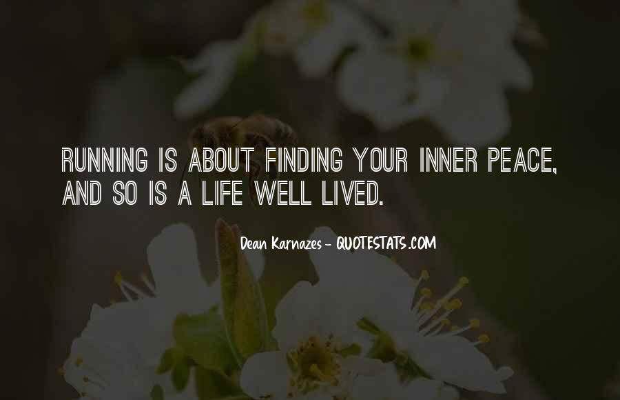 Quotes About Finding Your Inner Peace #1611817
