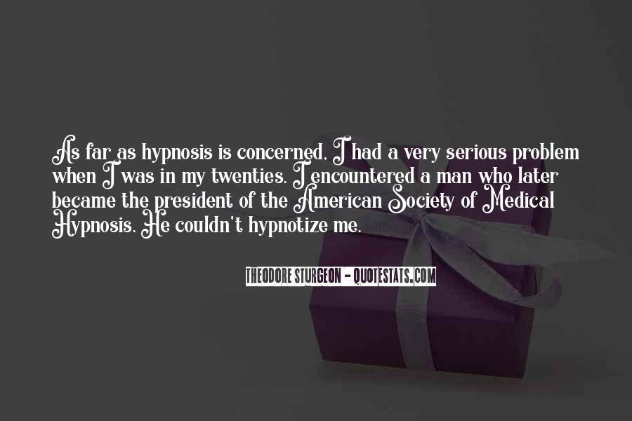 Hypnotize Quotes #1476367