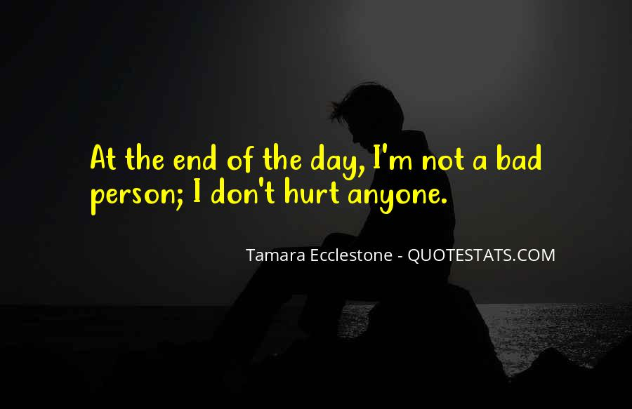 I ' M Bad Person Quotes #1607384