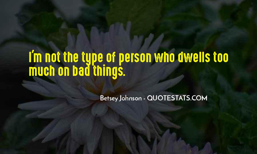 I ' M Bad Person Quotes #1799704