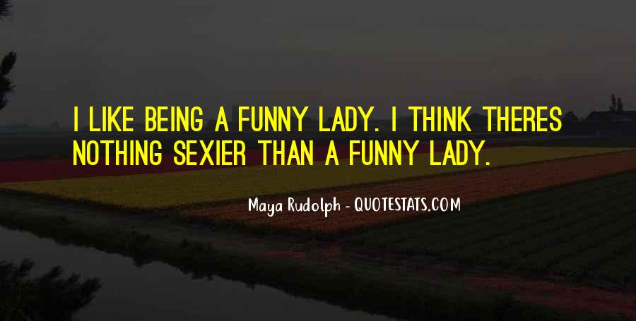 I A Lady Quotes #23147